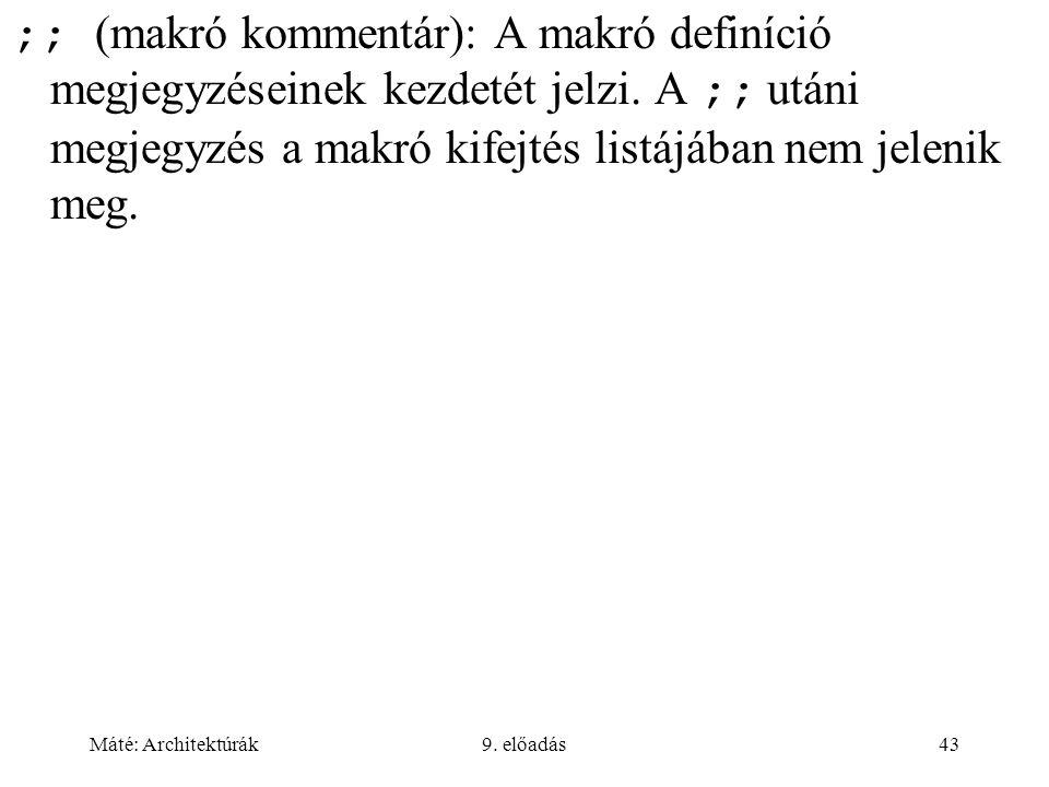 ;; (makró kommentár): A makró definíció megjegyzéseinek kezdetét jelzi