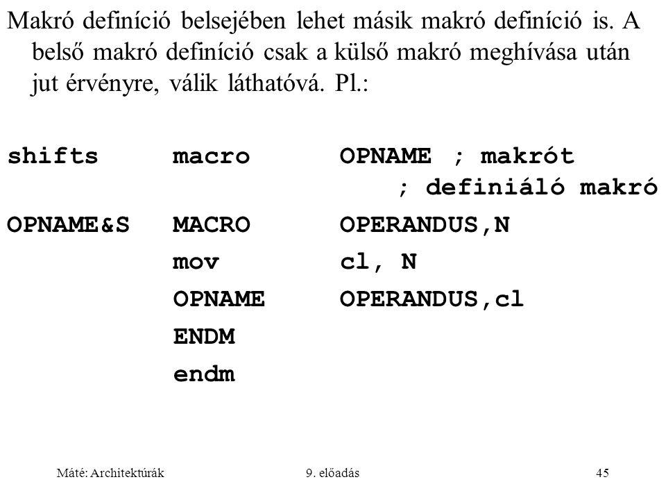 shifts macro OPNAME ; makrót ; definiáló makró