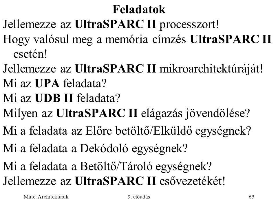 Jellemezze az UltraSPARC II processzort!