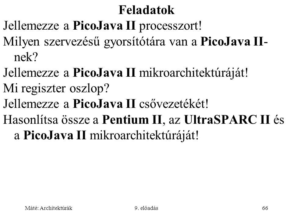 Jellemezze a PicoJava II processzort!
