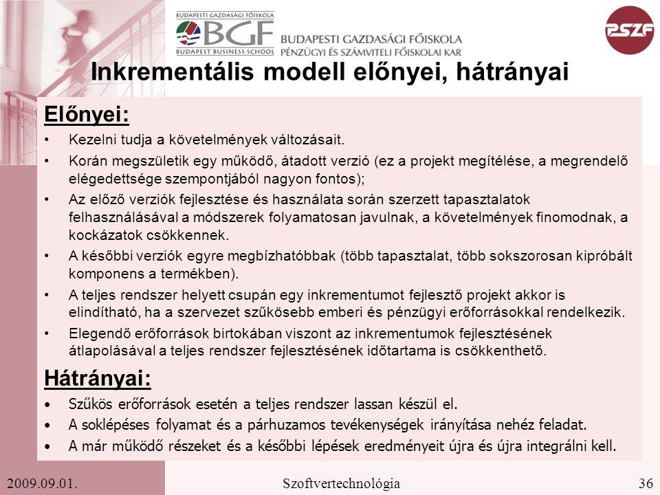Inkrementális modell előnyei, hátrányai