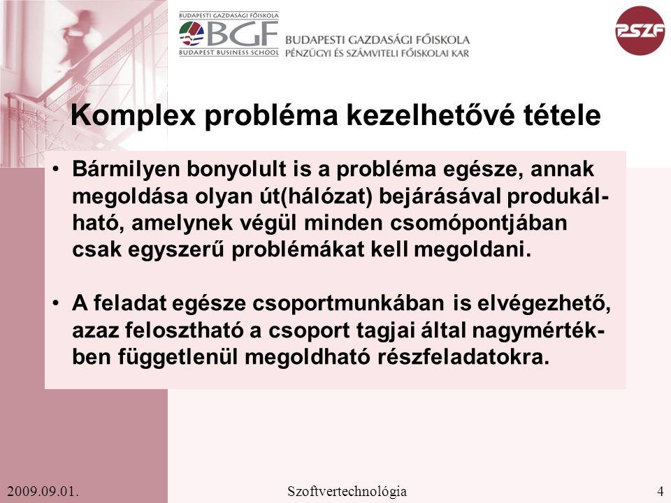 Komplex probléma kezelhetővé tétele