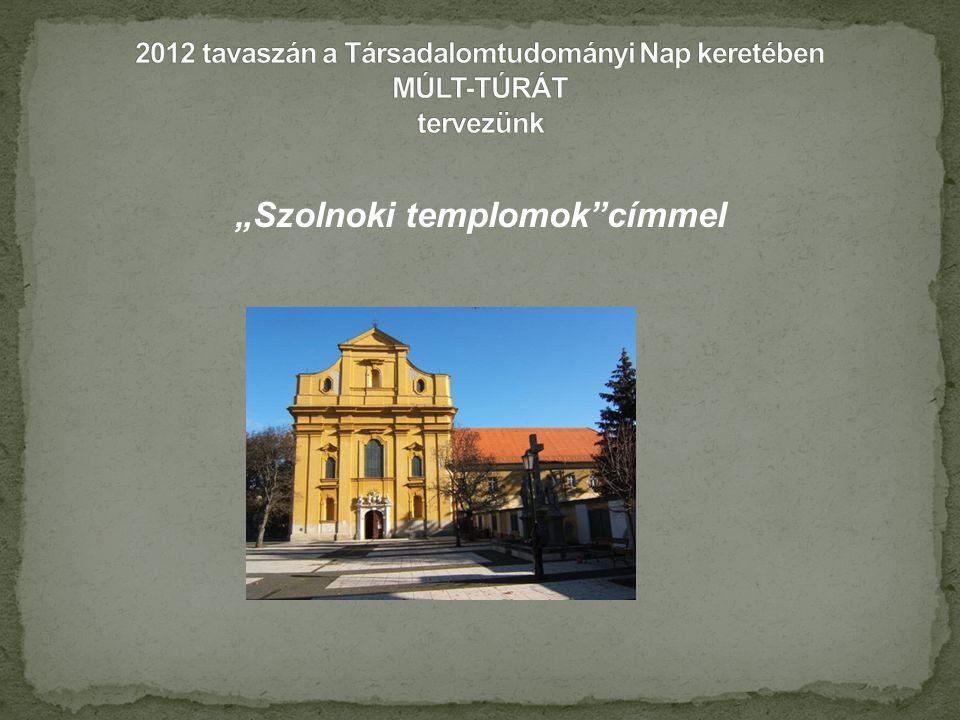 2012 tavaszán a Társadalomtudományi Nap keretében MÚLT-TÚRÁT tervezünk