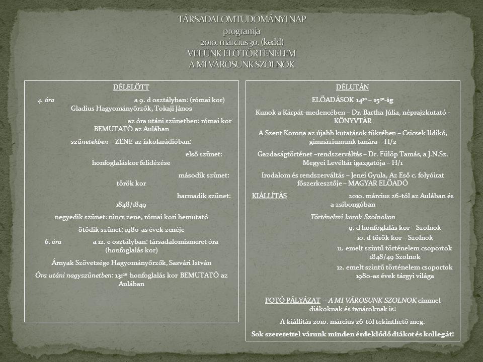 TÁRSADALOMTUDOMÁNYI NAP programja 2010. március 30