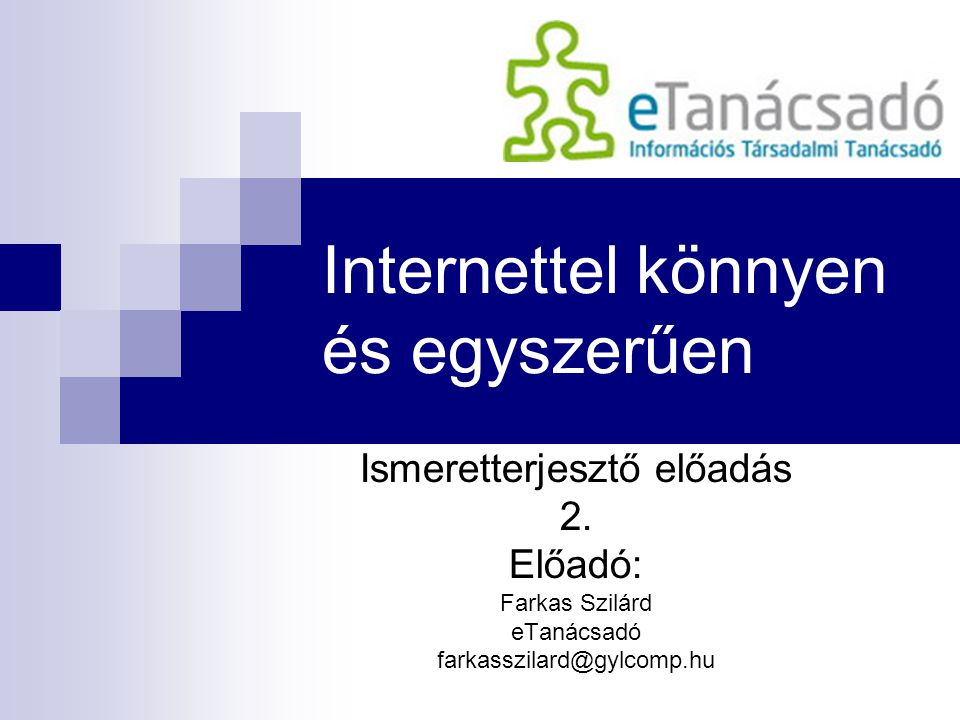 Internettel könnyen és egyszerűen