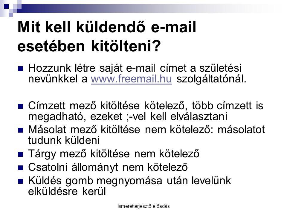 Mit kell küldendő e-mail esetében kitölteni