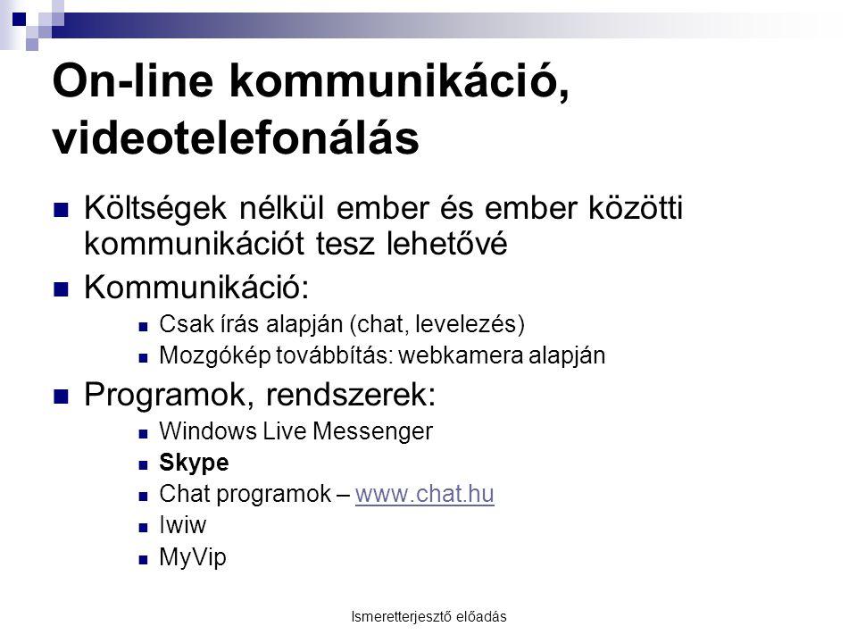 On-line kommunikáció, videotelefonálás