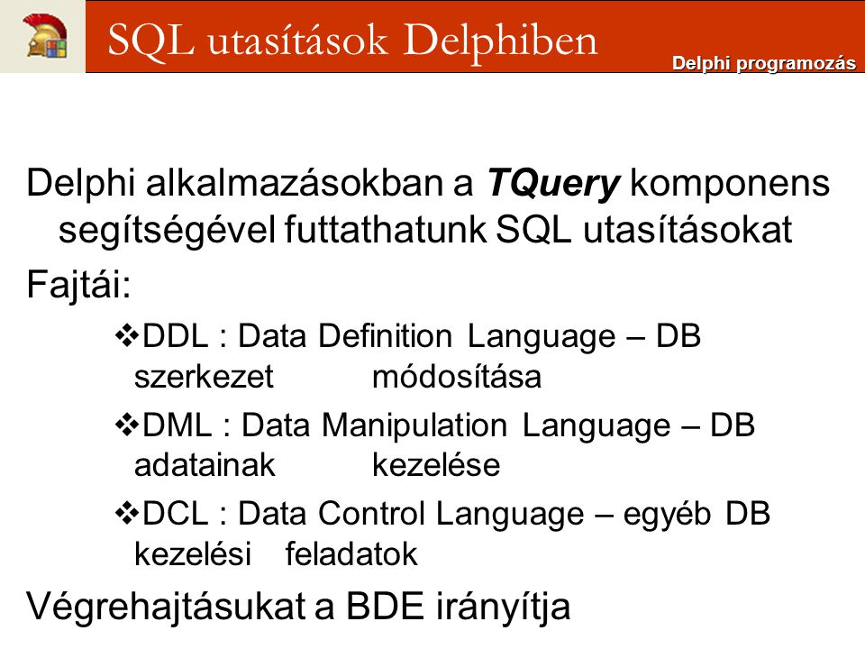 SQL utasítások Delphiben