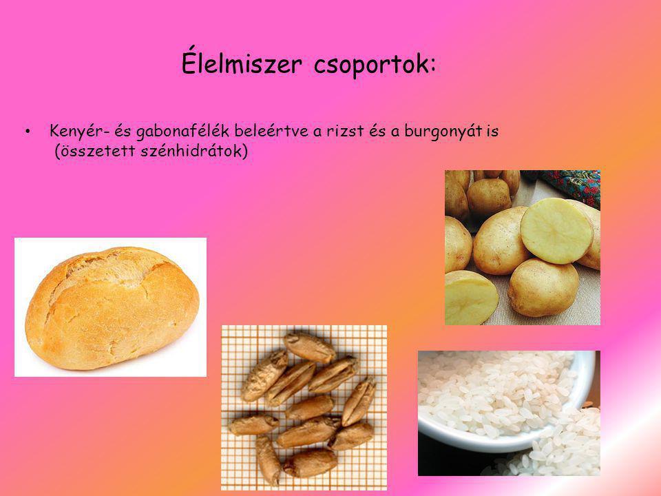 Élelmiszer csoportok:
