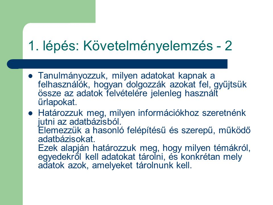1. lépés: Követelményelemzés - 2