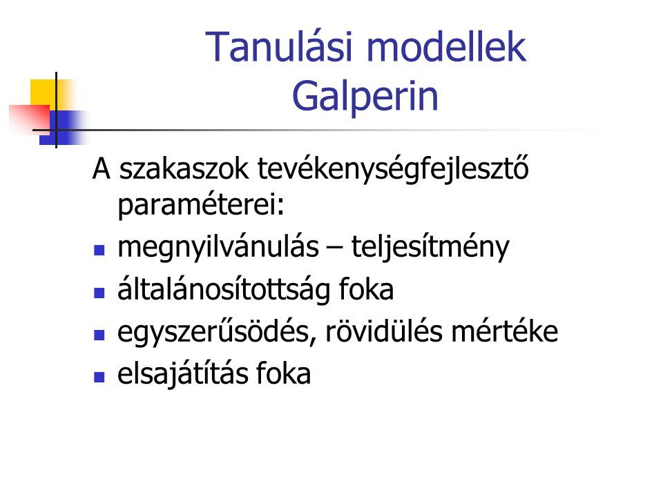 Tanulási modellek Galperin