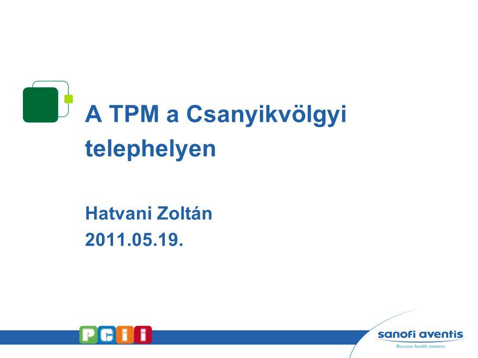 A TPM a Csanyikvölgyi telephelyen Hatvani Zoltán 2011.05.19.