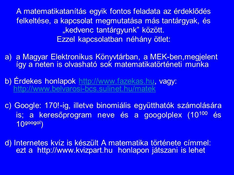 b) Érdekes honlapok http://www.fazekas.hu, vagy: