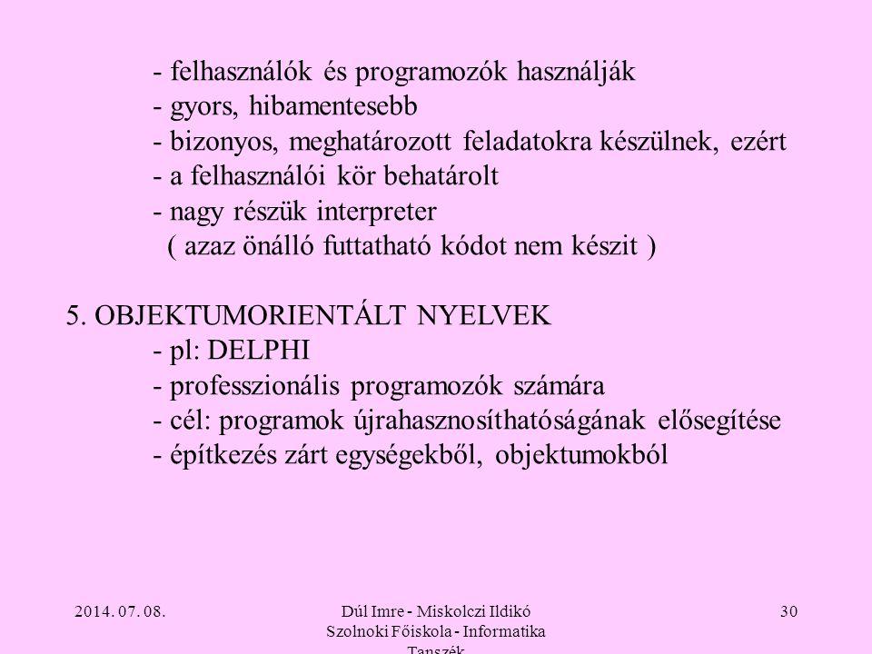 Dúl Imre - Miskolczi Ildikó Szolnoki Főiskola - Informatika Tanszék