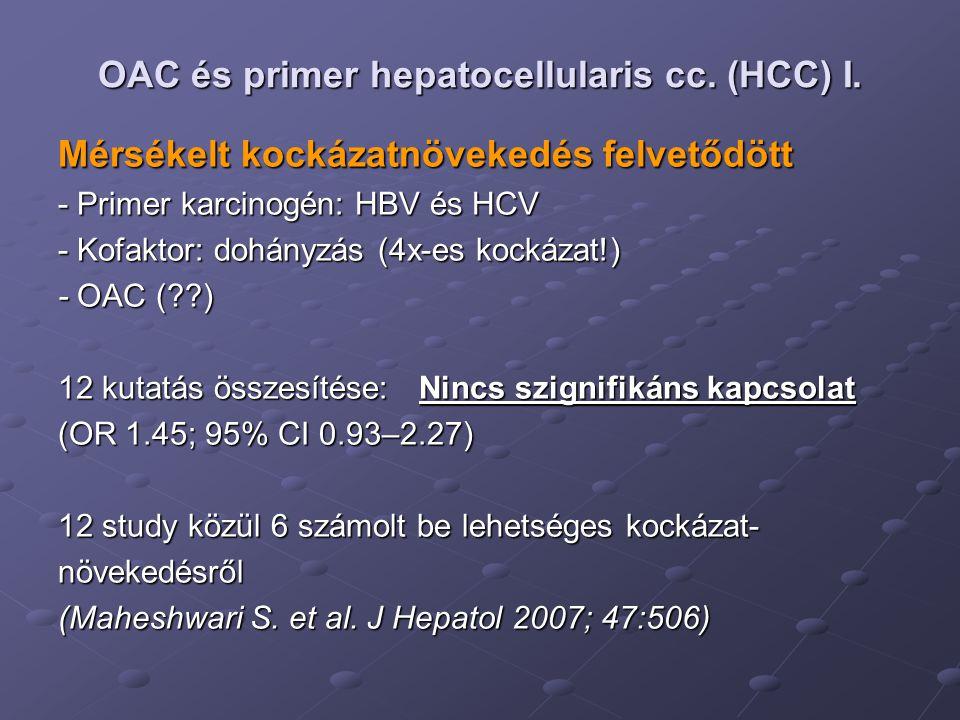 OAC és primer hepatocellularis cc. (HCC) I.