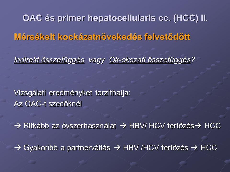 OAC és primer hepatocellularis cc. (HCC) II.
