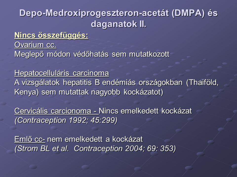 Depo-Medroxiprogeszteron-acetát (DMPA) és daganatok II.
