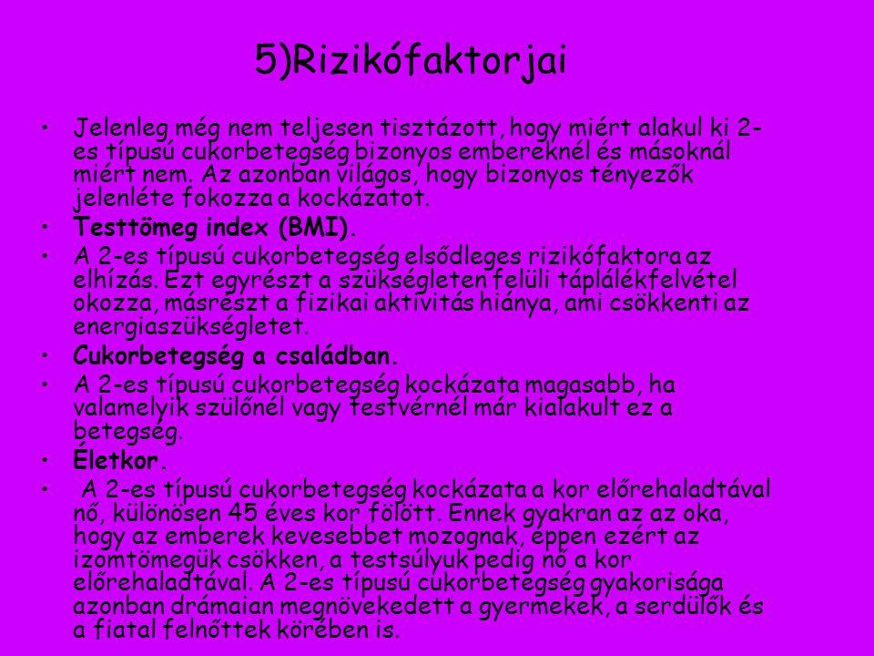 5)Rizikófaktorjai