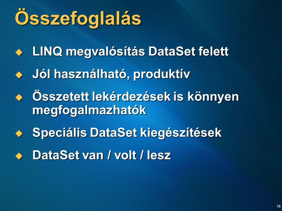 Összefoglalás LINQ megvalósítás DataSet felett