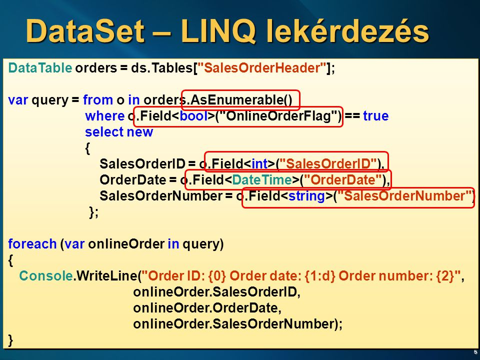 DataSet – LINQ lekérdezés