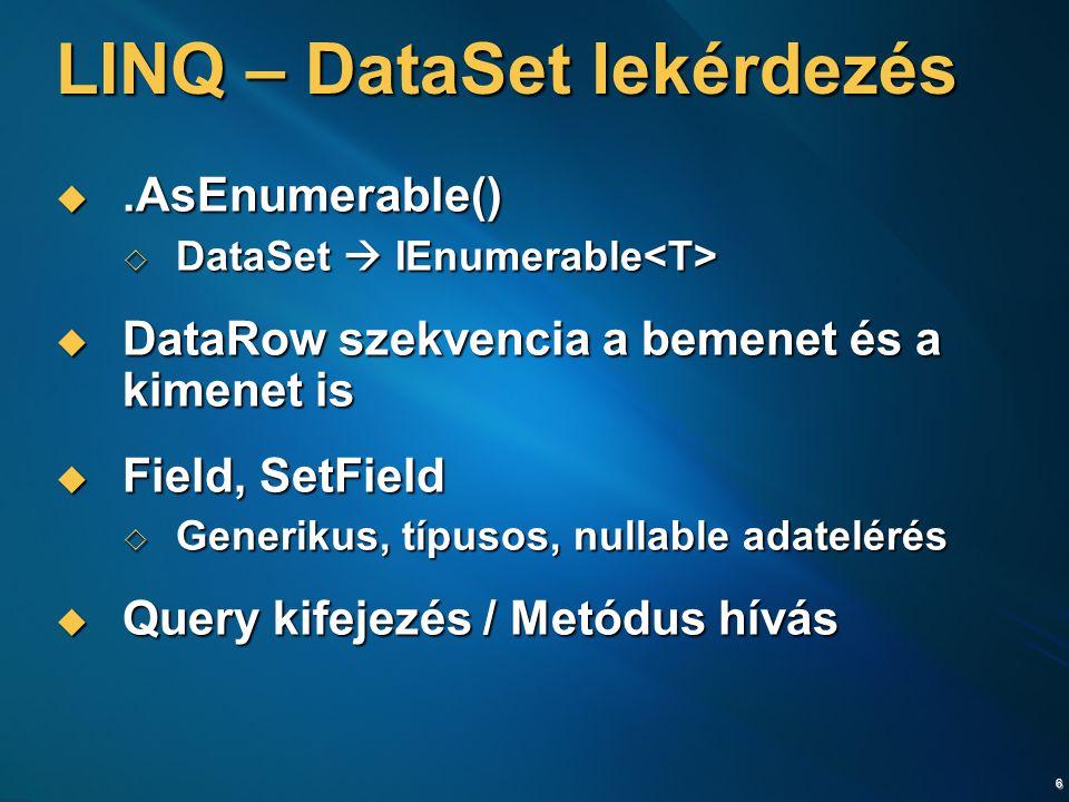 LINQ – DataSet lekérdezés