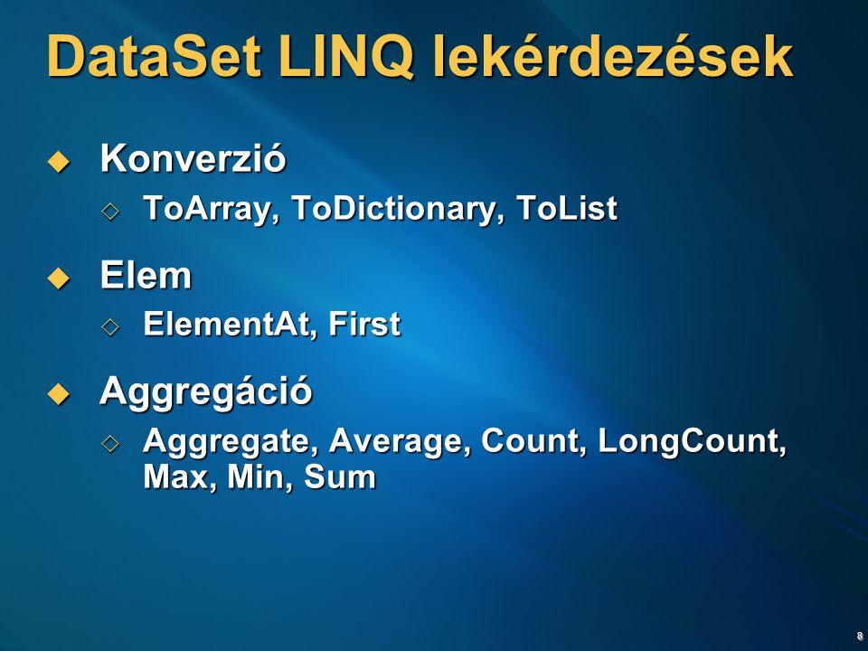 DataSet LINQ lekérdezések