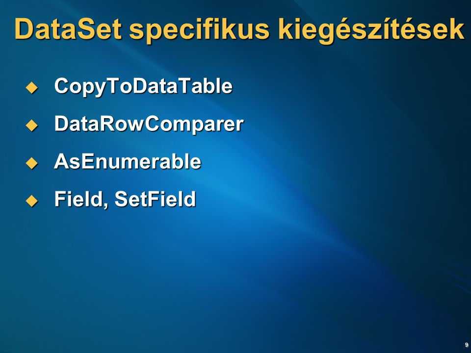 DataSet specifikus kiegészítések