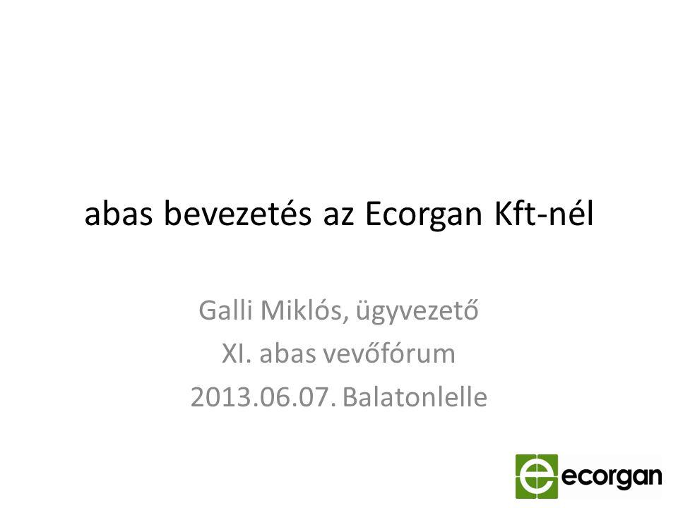 abas bevezetés az Ecorgan Kft-nél