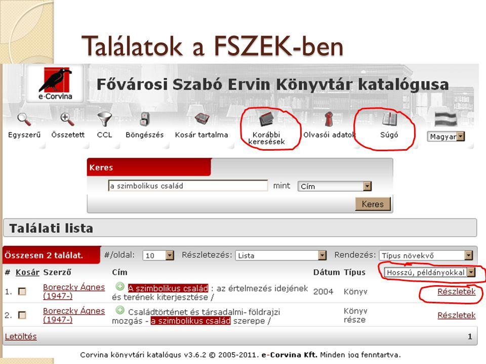 Találatok a FSZEK-ben A státusz ablak megjelenéséhez a Találati listában a Részletek feliratra kell kattintani.