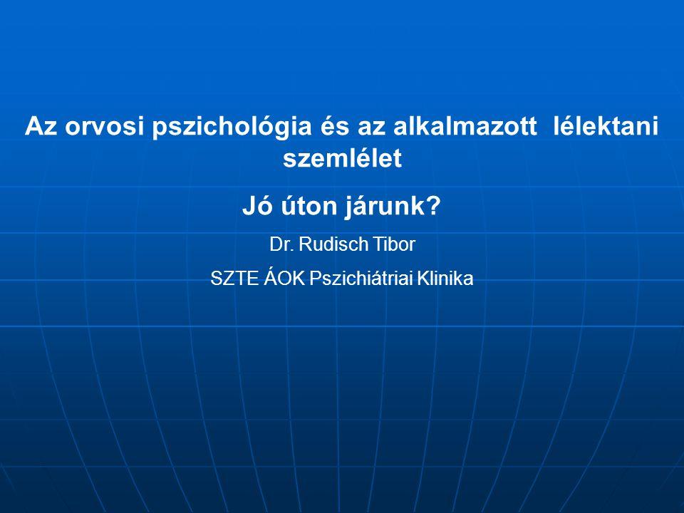 Az orvosi pszichológia és az alkalmazott lélektani szemlélet