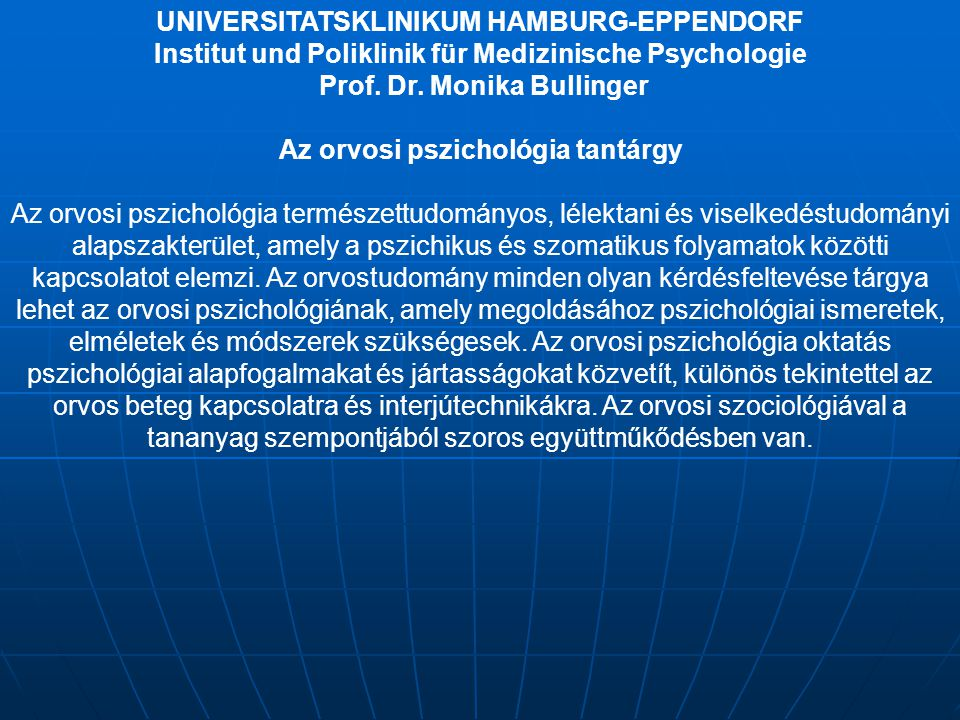 UNIVERSITATSKLINIKUM HAMBURG-EPPENDORF Az orvosi pszichológia tantárgy