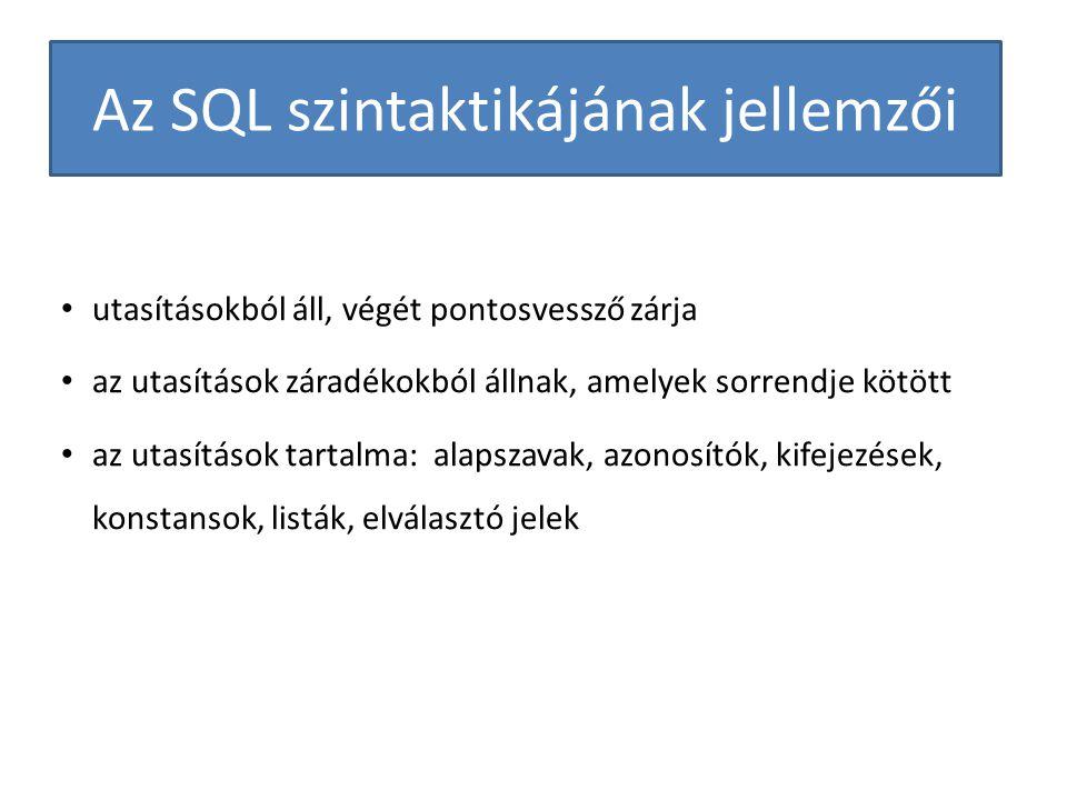 Az SQL szintaktikájának jellemzői