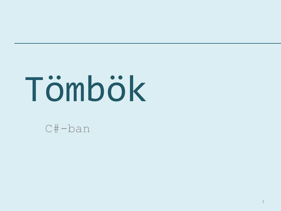 Tömbök C#-ban
