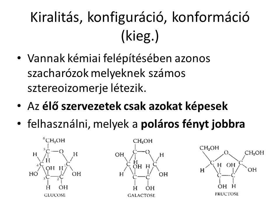 Kiralitás, konfiguráció, konformáció (kieg.)