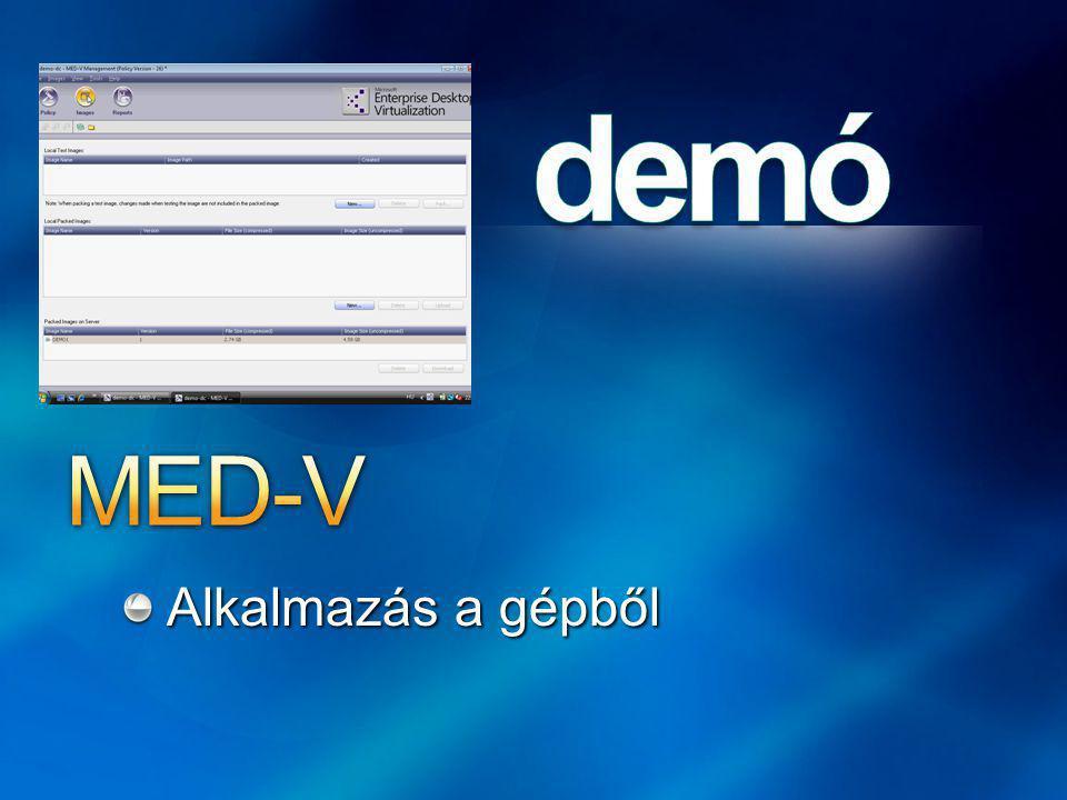 MED-V Alkalmazás a gépből