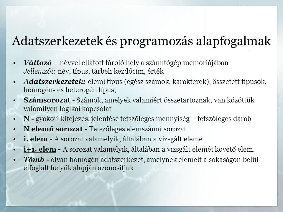 Adatszerkezetek és programozás alapfogalmak
