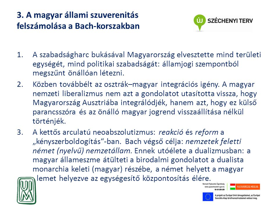 3. A magyar állami szuverenitás felszámolása a Bach-korszakban