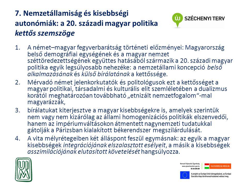 7. Nemzetállamiság és kisebbségi autonómiák: a 20