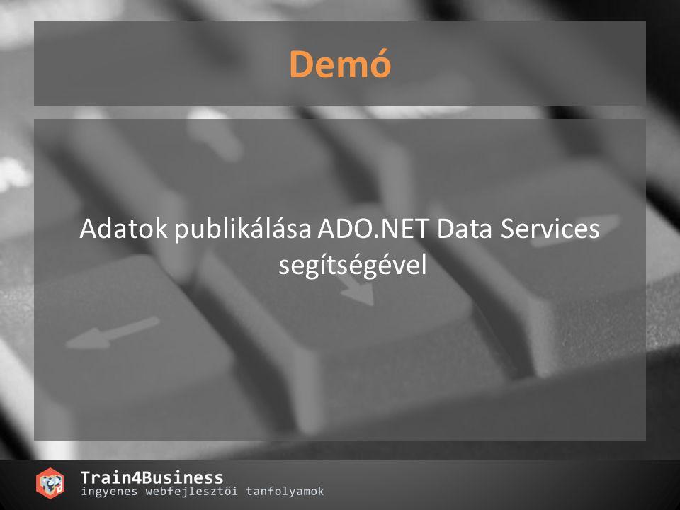 Adatok publikálása ADO.NET Data Services segítségével