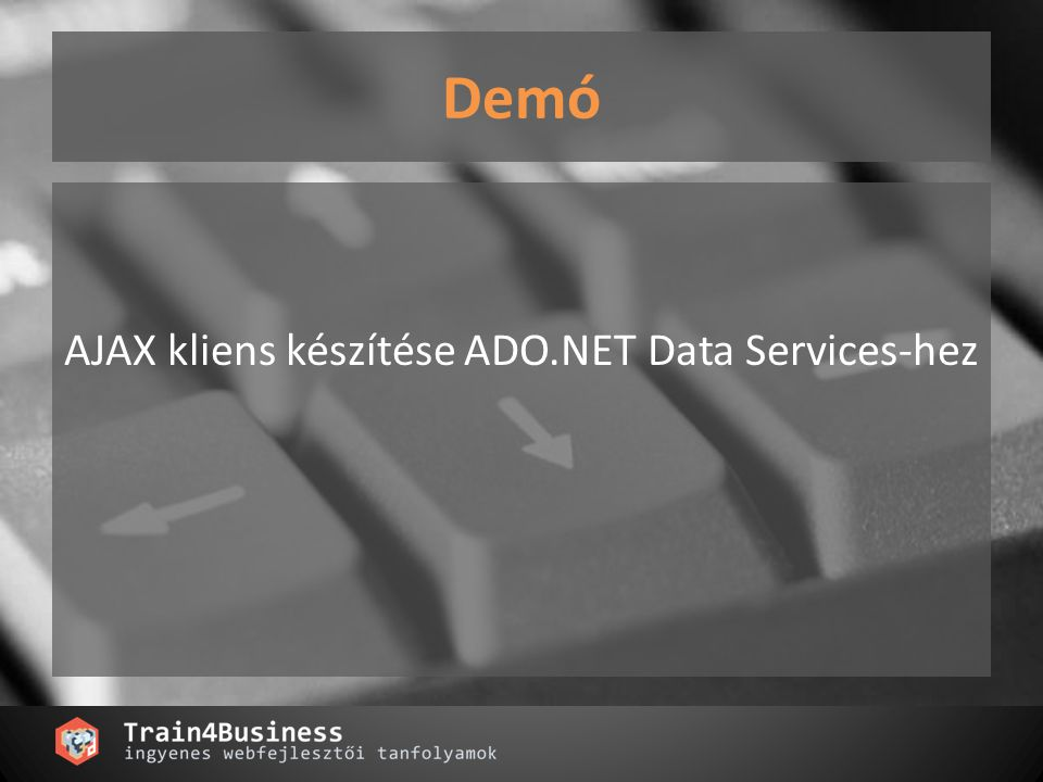 AJAX kliens készítése ADO.NET Data Services-hez