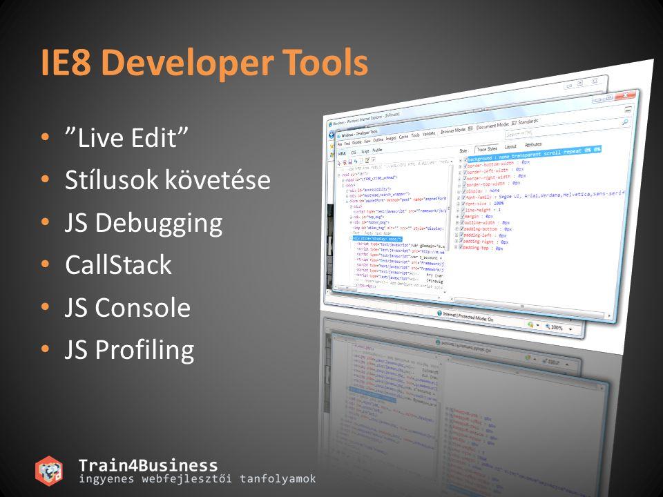 IE8 Developer Tools Live Edit Stílusok követése JS Debugging
