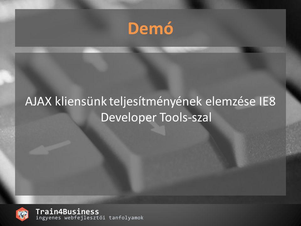 AJAX kliensünk teljesítményének elemzése IE8 Developer Tools-szal