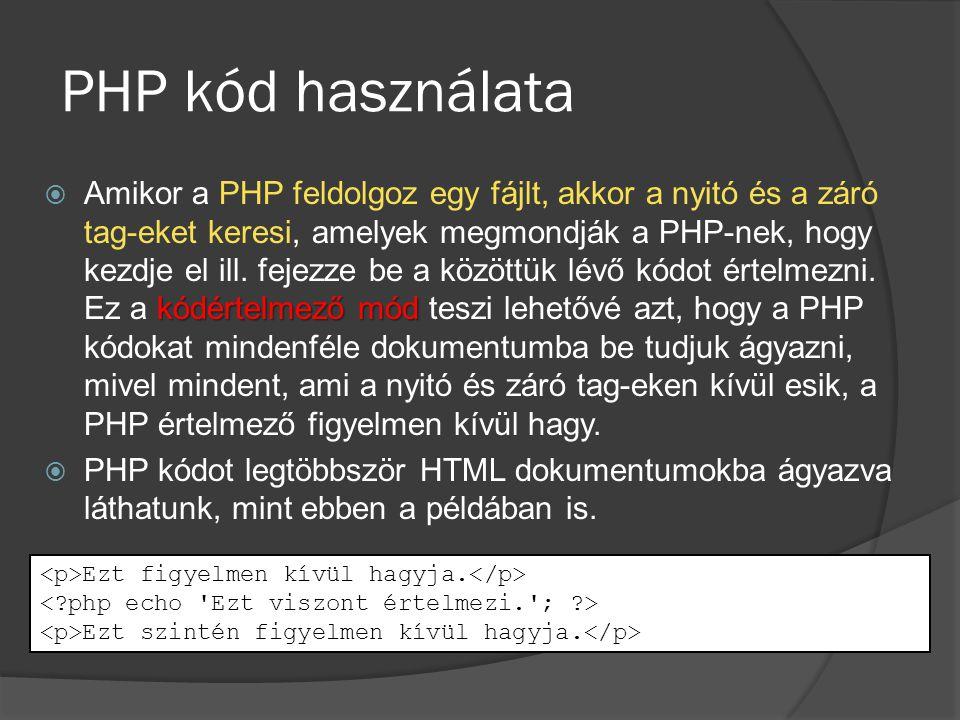 PHP kód használata