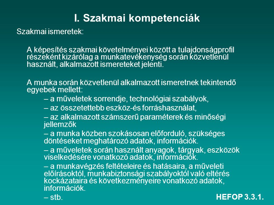 I. Szakmai kompetenciák