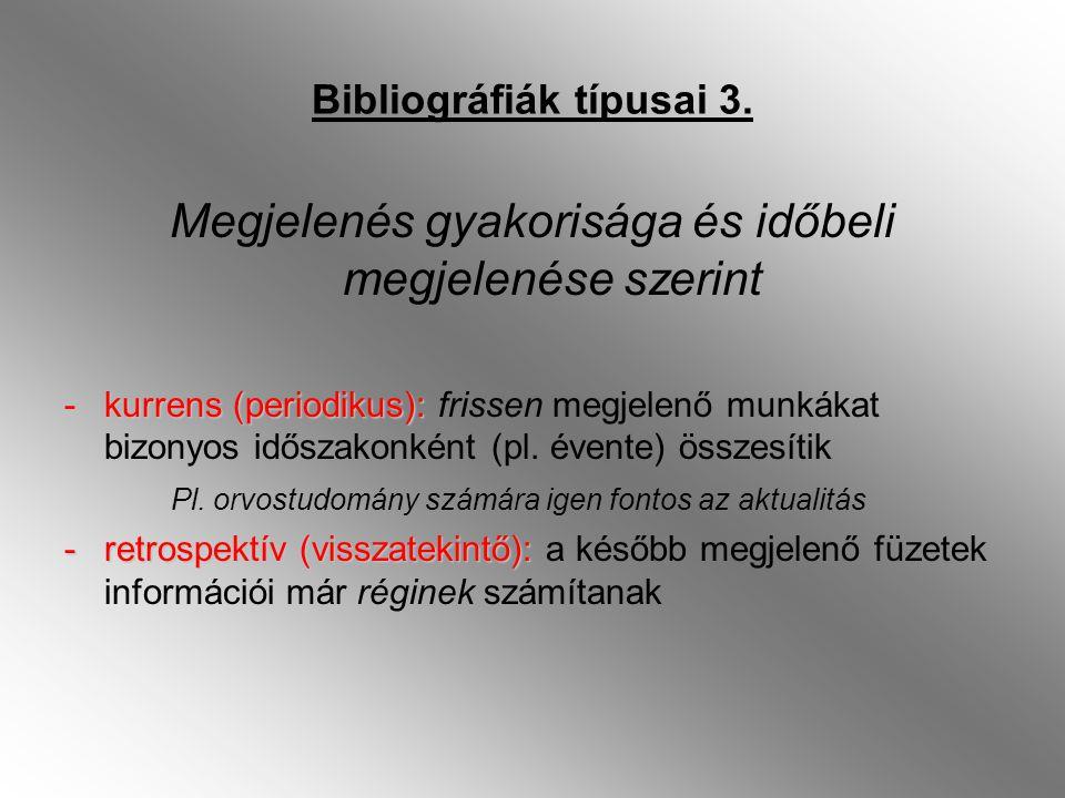 Bibliográfiák típusai 3.