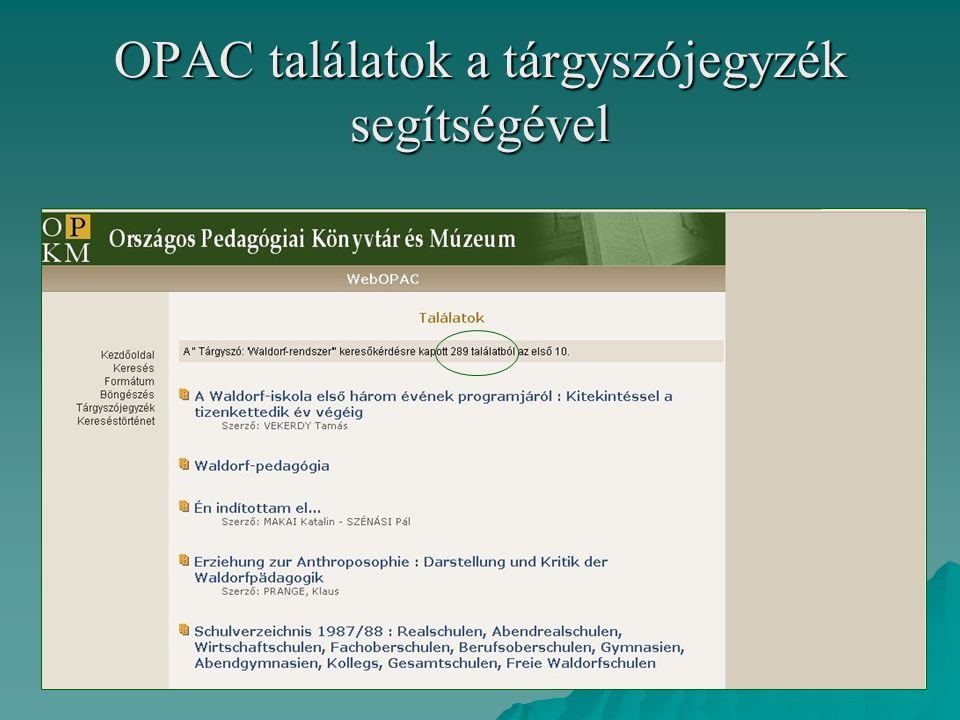 OPAC találatok a tárgyszójegyzék segítségével