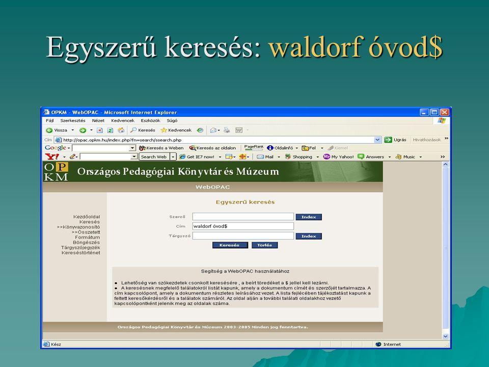 Egyszerű keresés: waldorf óvod$