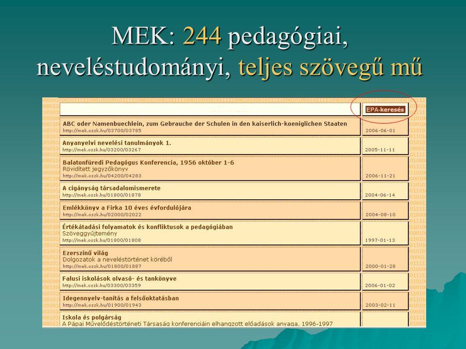 MEK: 244 pedagógiai, neveléstudományi, teljes szövegű mű