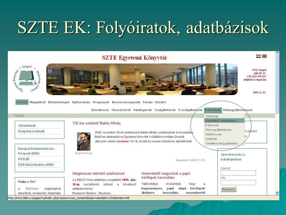 SZTE EK: Folyóiratok, adatbázisok