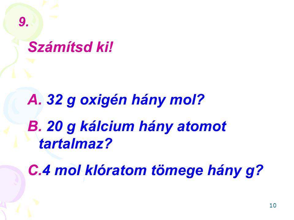 20 g kálcium hány atomot tartalmaz